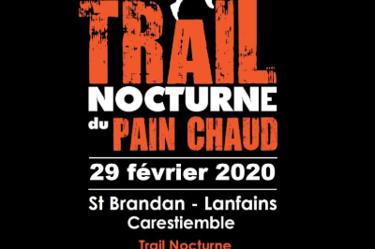 Trail nocturne du Pain Chaud : samedi 29 février 2020